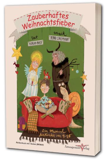 Kindermusical Zauberhaftes Weihnachtsfieber